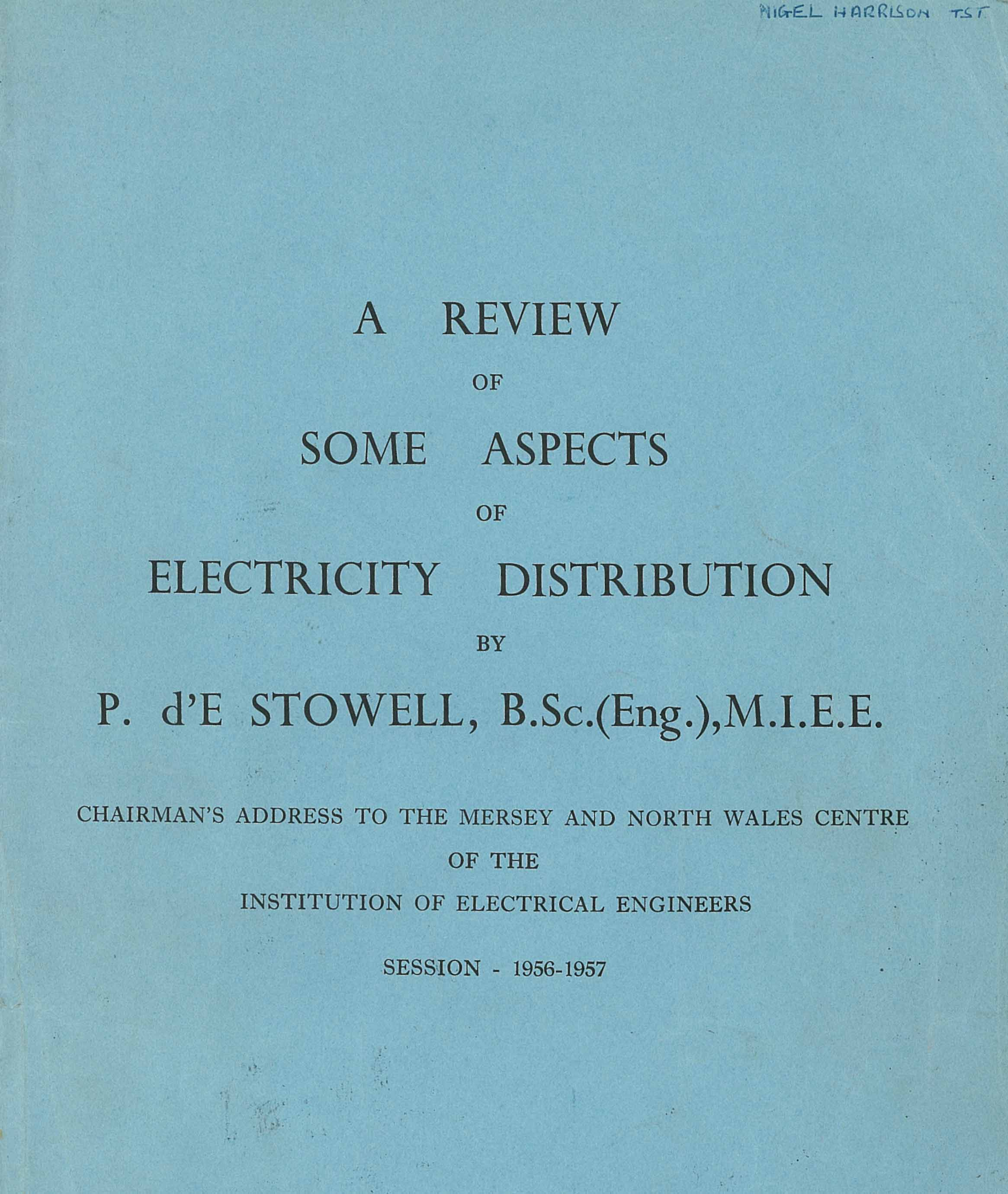 Early Electric Supply<br> by P dE Stowell 1955-56